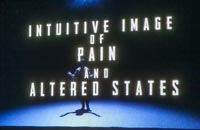 Intuitive Image of Pain and Altered States